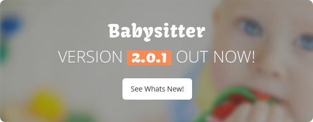 Update - Babysitter WordPress Theme Responsive