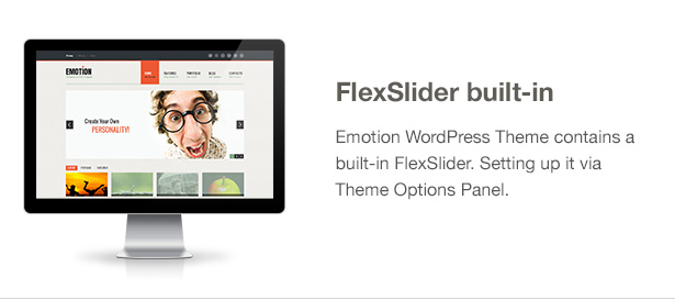 Emotion Theme Features: FlexSlider